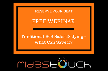Free Webinar: Traditional B2B Sales IS dying – What Can Save it?