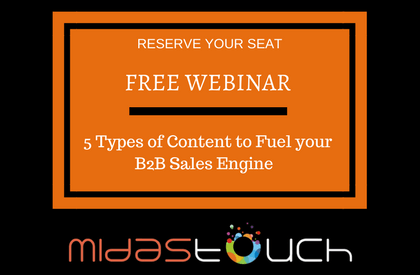 Free Webinar – 5 Types of Content to Fuel your B2B Sales Engine
